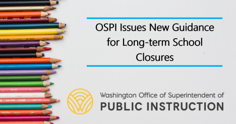 Image for Blog Posts - OSPI Issues New Guidance for Long-term School Closures